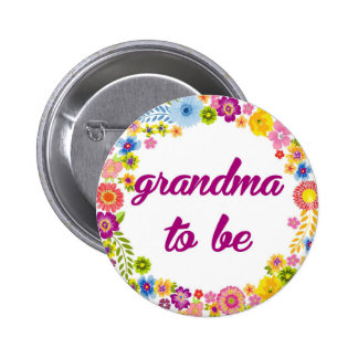 Baby Shower Badge - Grandma to be 2 Inch Round Button