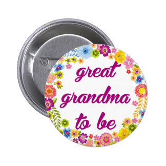 Baby Shower Badge - Great Grandma to be 2 Inch Round Button
