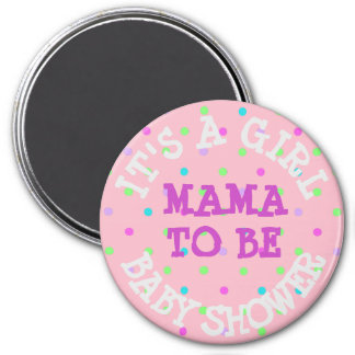 Baby Shower Button, Mama to Be Pink Purple Dots 3 Inch Round Magnet