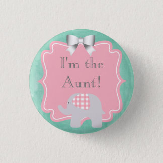 Baby Shower I'm the Aunt, Sister, Dad, Brother 1 Inch Round Button