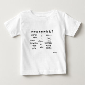 Baby T-shirt, whose name is it ? by MMetropolim Baby T-Shirt