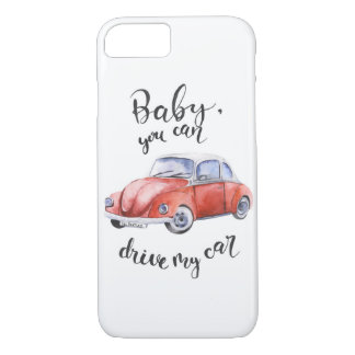 Baby, you can drive my car iPhone 8/7 case