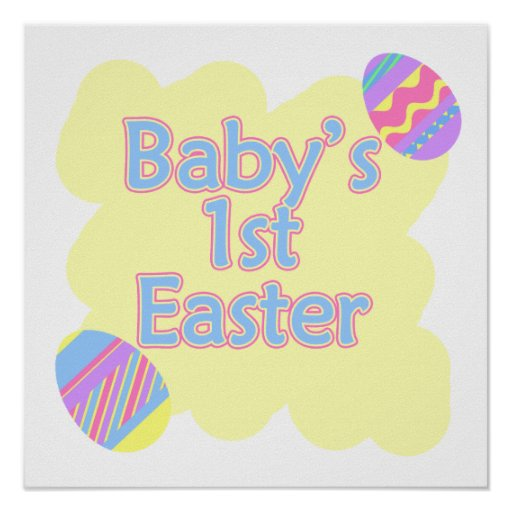 babys 1st easter posters
