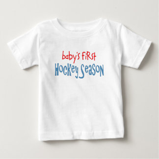 Baby's First Hockey Season Baby T-Shirt