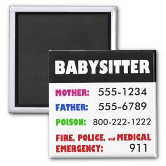Babysitter Emergency Phone Numbers magnet