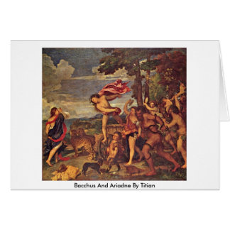 Bacchus And Ariadne By Titian Card