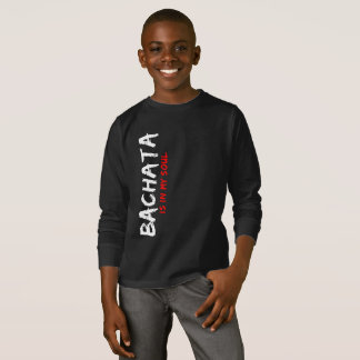 Bachata Is in My Soul Latin Dancer Apparel T-Shirt