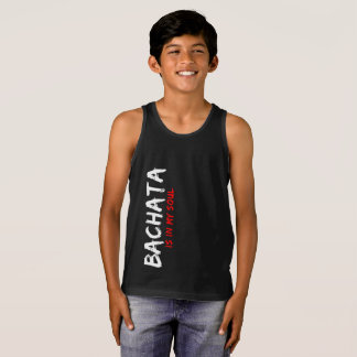 Bachata Is in My Soul Latin Dancer Apparel Tank Top