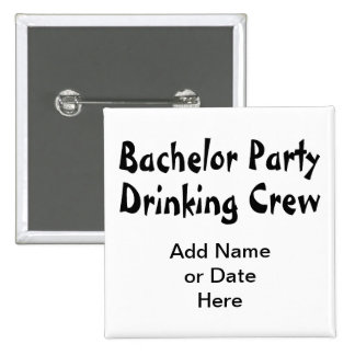 Bachelor Party Drinking Crew 2 Inch Square Button