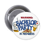 Bachelor Party in Progress Buttons