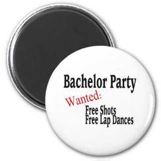 Bachelor Party (Shots and Lap Dances) 2 Inch Round Magnet
