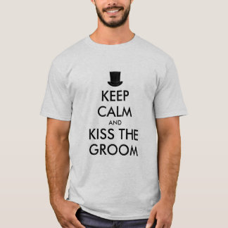 Bachelor party t shirt | KeepCalm and kiss groom