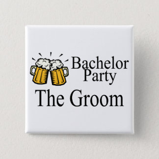 Bachelor Party The Groom 2 Inch Square Button