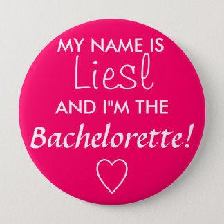 Bachelorette 4 Inch Round Button