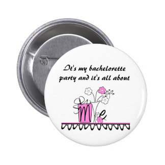 Bachelorette All About Me 2 Inch Round Button