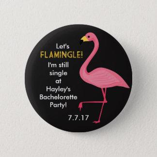 Bachelorette Button- Let's Flamingle! 2 Inch Round Button