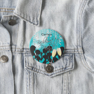 Bachelorette Girls Night Out - Turquoise 3 Inch Round Button