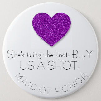 Bachelorette Maid of Honor Button