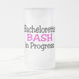 Bachelorette Party Bash In Progress 16 Oz Frosted Glass Beer Mug