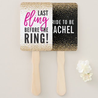 BACHELORETTE PARTY last fling before the ring Hand Fan