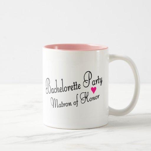 Bachelorette Party Matron Of Honor Coffee Mugs