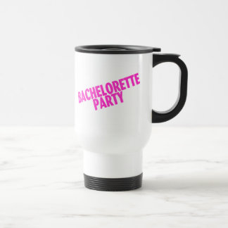 Bachelorette Party (Slanted Pink) Stainless Steel Travel Mug