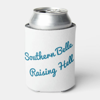 Bachelorette party southern belle raising hell can cooler