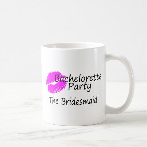 Bachelorette Party The Bridesmaid Mugs