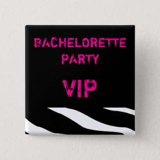 Bachelorette Party VIP Button