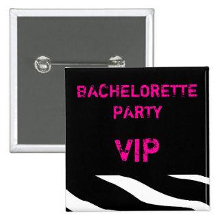 Bachelorette Party VIP Button