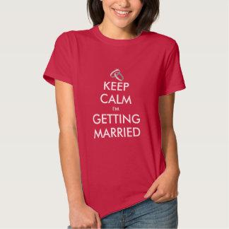 Bachelorette shirt   Keep calm i'm getting married