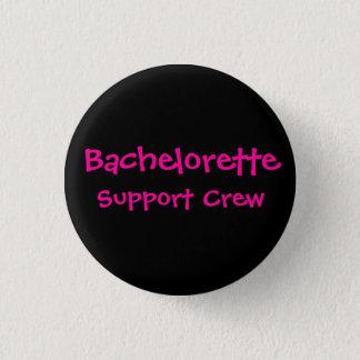 Bachelorette, Support Crew (Black Background) 1 Inch Round Button