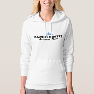 Bachelorette Support Team Hoodie