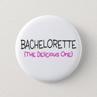 Bachelorette The Delicious One 2 Inch Round Button