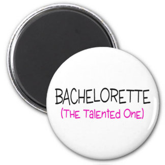 Bachelorette The Talented One Magnet