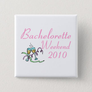 Bachelorette Weekend 2010 2 Inch Square Button