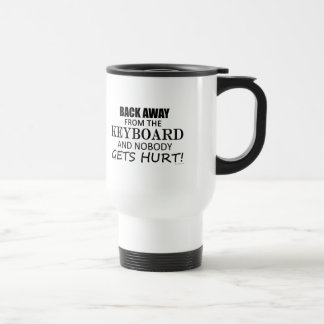 Back Away From The Keyboard Travel Mug