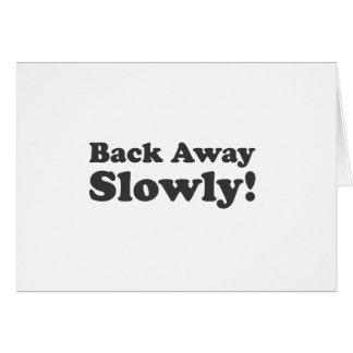 Back Away Slowly! Card