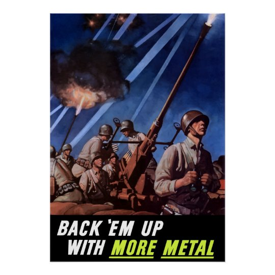 Back 'Em Up With More Metal Poster