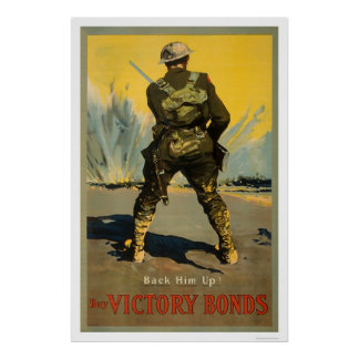 Back him up!  Buy Victory Bonds Poster