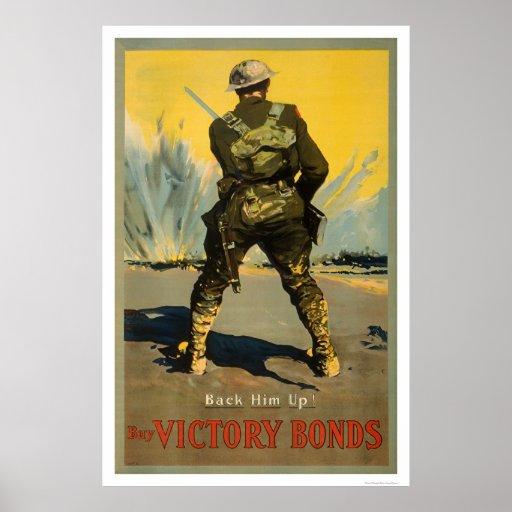 Back him up!  Buy Victory Bonds Print