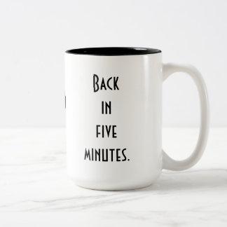 Back in Five Minutes Two-Tone Coffee Mug