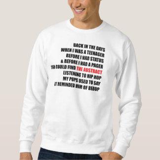 Back In The Days Sweatshirt