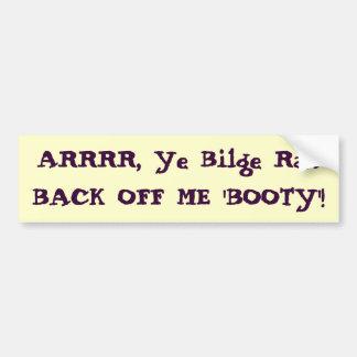 Back Off Booty Sticker Bumper Sticker