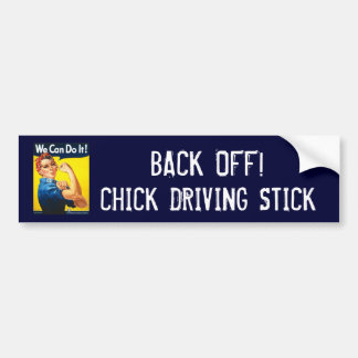 BACK OFF!, CHICK DRIVING STICK CAR BUMPER STICKER