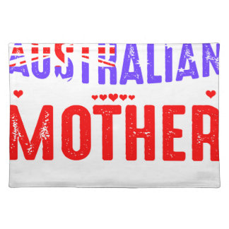Back Off Crazy Australian Mother Not Afraid Use Placemat