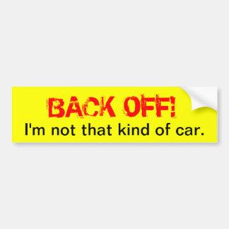 Back off - funny bumper sticker
