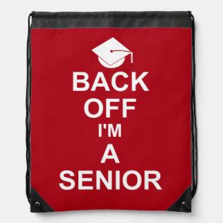 Back Off I'm a Senior High School Drawstring Bag