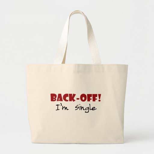 Back-off I'm Single Canvas Bags