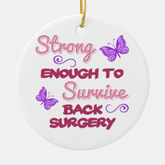 Back Surgery Strong Ceramic Ornament
